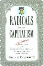 Radicals for Capitalism: Brian Doherty