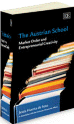 The Austrian School: Jesus Huerta de Soto