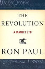 The Revolution: Ron Paul