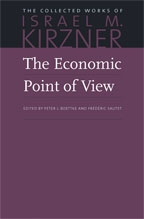 The Economic Point of View: Peter J. Boettke, Israel M. Kirzner, Frédéric Sautet